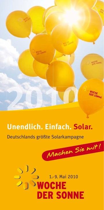 Unendlich. Einfach. Solar. Deutschlands größte Solarkampagne                       1.-9. Mai 2010