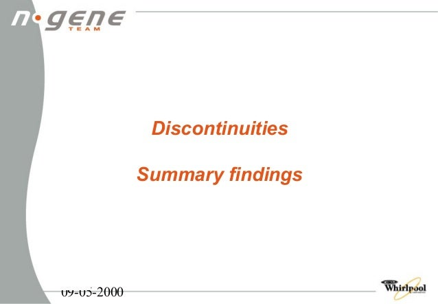 09-05-2000  Discontinuities  Summary findings