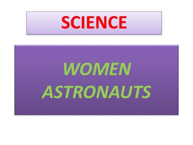 WOMEN ASTRONAUTS SCIENCE