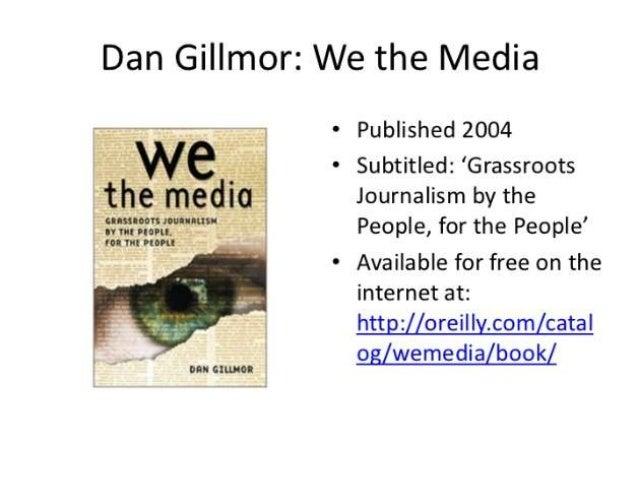 We the media summary