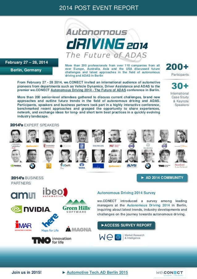 Join us in 2015! ► Automotive Tech.AD Berlin 2015 Berlin, Germany 2014 POST EVENT REPORT February 27 – 28, 2014 200+ Parti...