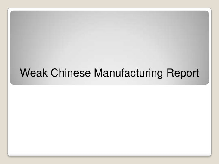 Weak Chinese Manufacturing Report