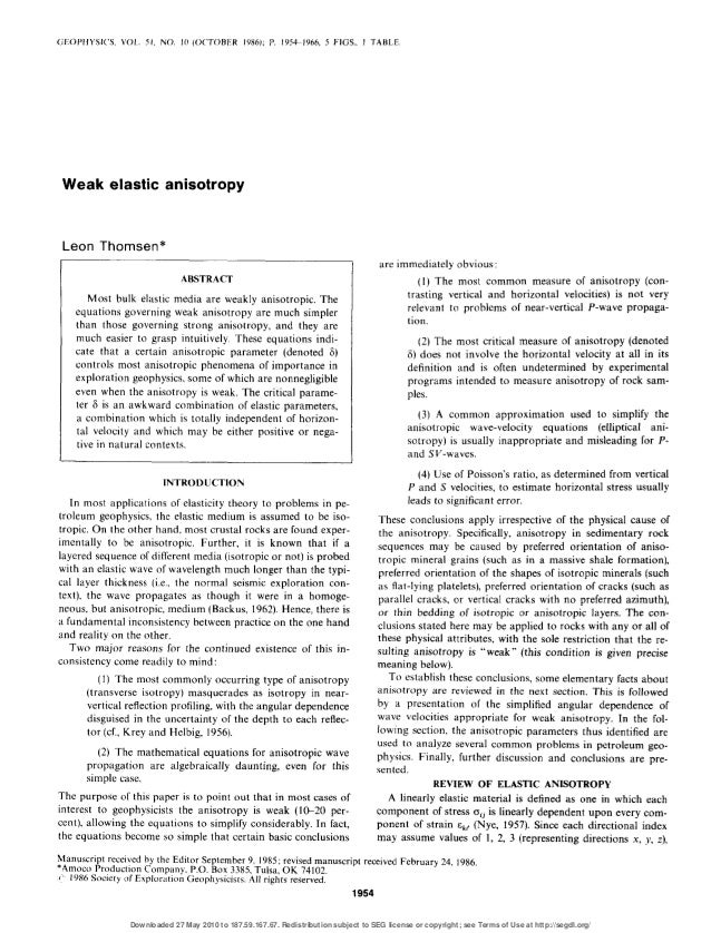 GE()PHYSIC'S. VOL. 51. NO. IO (OCTOBER 1986); P. 19541966, 5 FIGS.. I TABLE Weak elastic anisotropy Leon Thomsen* ABSTRACT...
