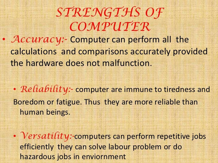 Computer Based Strengths and Weaknesses
