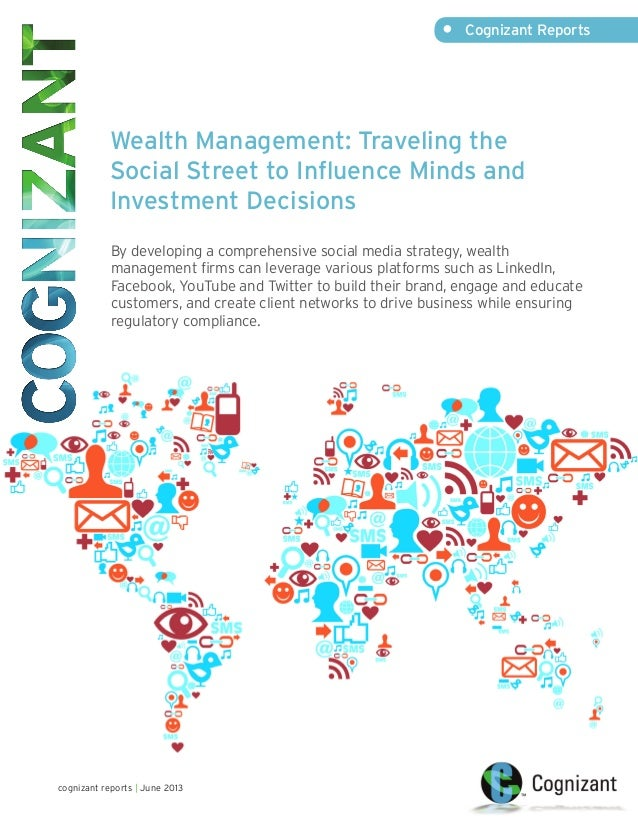 Wealth Management: Traveling the Social Street to Influence Minds and Investment Decisions By developing a comprehensive s...
