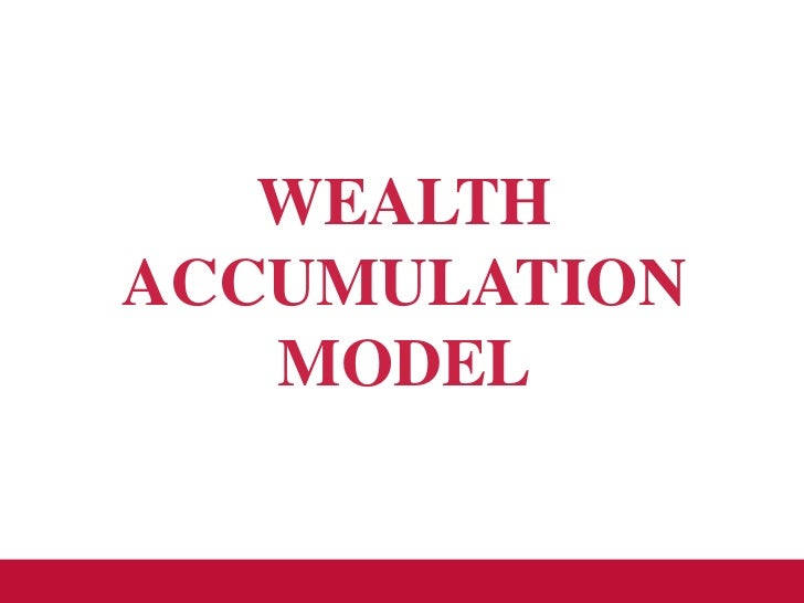WEALTHACCUMULATION   MODEL