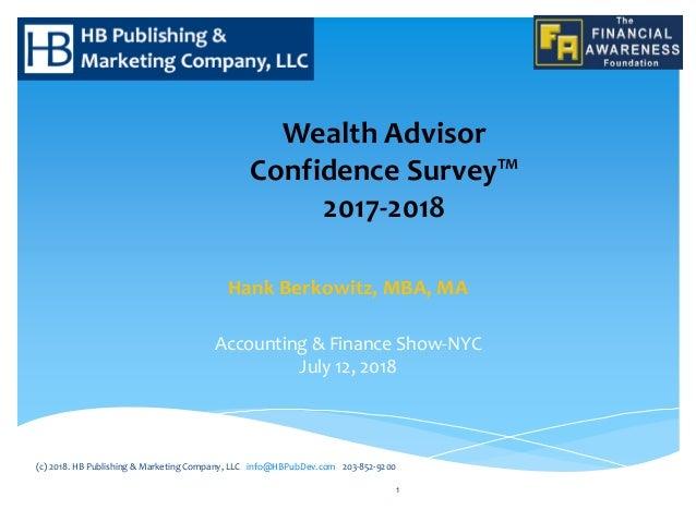 Hank Berkowitz, MBA, MA Accounting & Finance Show-NYC July 12, 2018 (c) 2018. HB Publishing & Marketing Company, LLC info@...