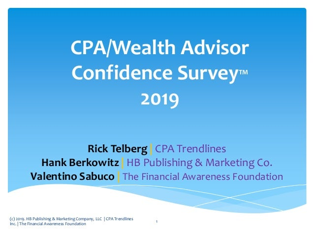 Rick Telberg | CPA Trendlines Hank Berkowitz | HB Publishing & Marketing Co. Valentino Sabuco | The Financial Awareness Fo...