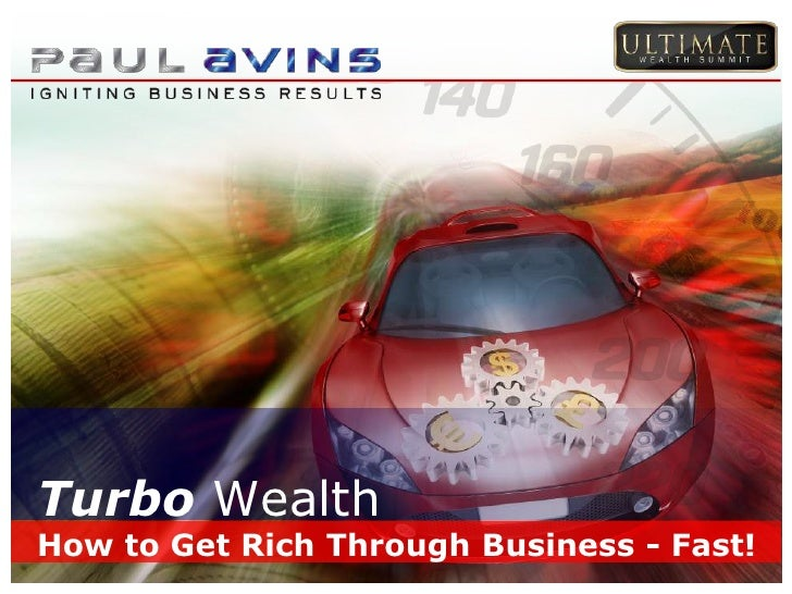 Turbo WealthHow to Get Rich Through Business - Fast!
