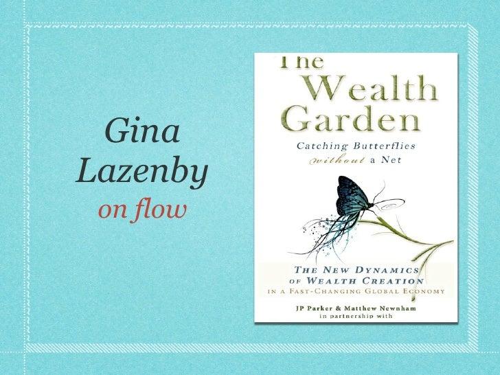 Gina Lazenby  on flow