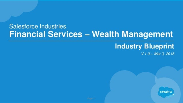 Financial services cloud blueprint webinar march 20 2016 page 1 salesforce industries financial services wealth management industry blueprint v 10 mar 3 malvernweather Image collections