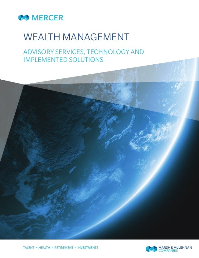 WEALTH MANAGEMENTADVISORY SERVICES, TECHNOLOGY ANDIMPLEMENTED SOLUTIONS