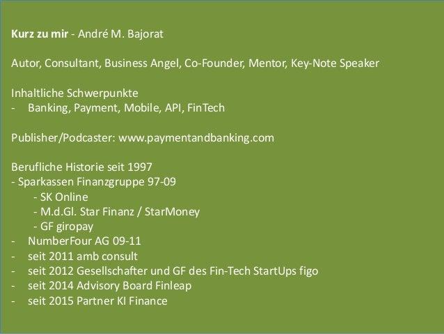 Kurz  zu  mir  -‐  André  M.  Bajorat    Autor,  Consultant,  Business  Angel,  Co-‐Founder,  M...