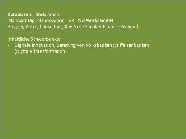 Kurz  zu  mir  -‐  Boris  Janek   Manager  Digital  Innovation  -‐  VR  -‐  NetWorld  GmbH  ...