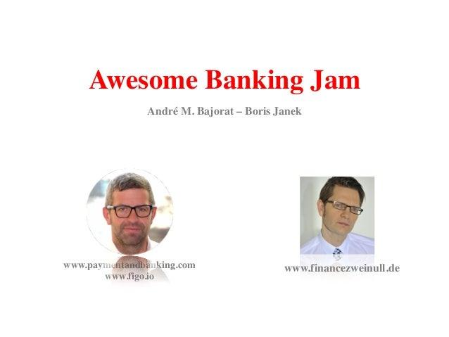 Awesome Banking Jam