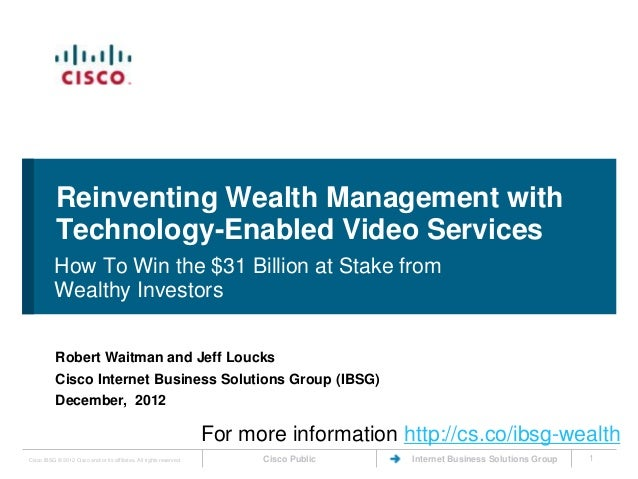 Reinventing Wealth Management with           Technology-Enabled Video Services           How To Win the $31 Billion at Sta...