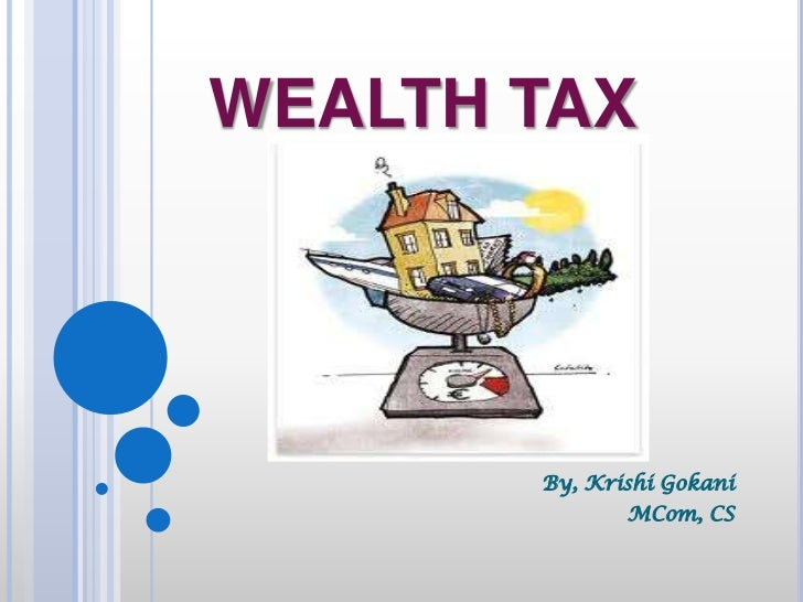 wealth tax Britain already has some versions of wealth taxes that could be reformed  council tax, still reliant on property values as they were in 1991,.