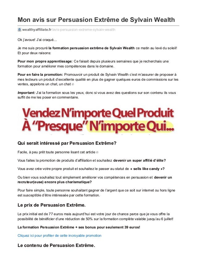 Mon avis sur Persuasion Extrême de Sylvain Wealth wealthyaffiliate.fr/avis-persuasion-extreme-sylvain-wealth Ok j'avoue! J...
