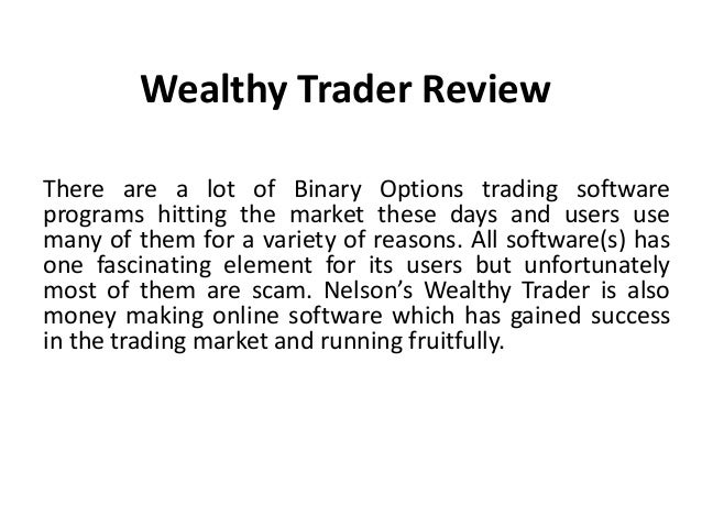 Wealthy trader binary options