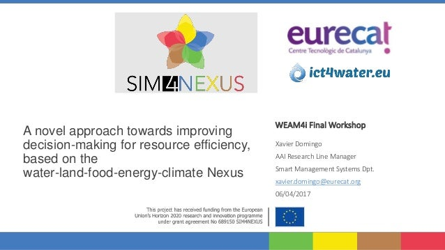 A novel approach towards improving decision-making for resource efficiency, based on the water-land-food-energy-climate Ne...