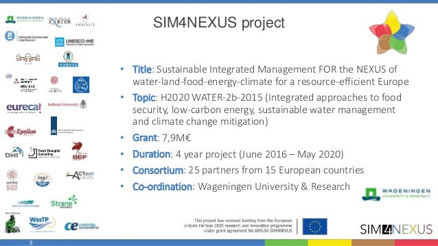 A novel approach towards improving decision-making for resource efficiency, based on the water-land-food-energy-climate Nexus! Slide 3