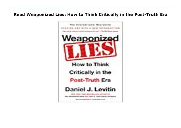 Read Weaponized Lies: How to Think Critically in the Post-Truth Era Download Here https://nn.readpdfonline.xyz/?book=11019...
