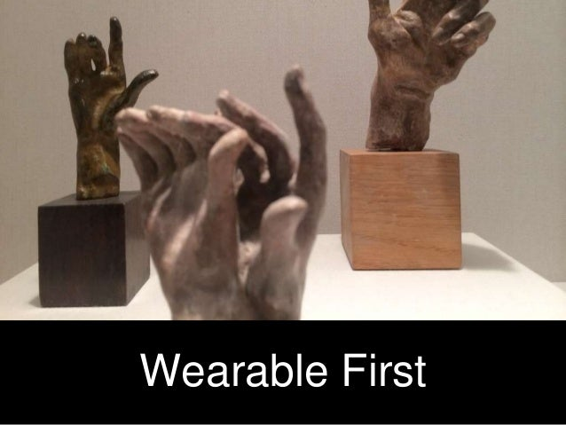 Wearable First