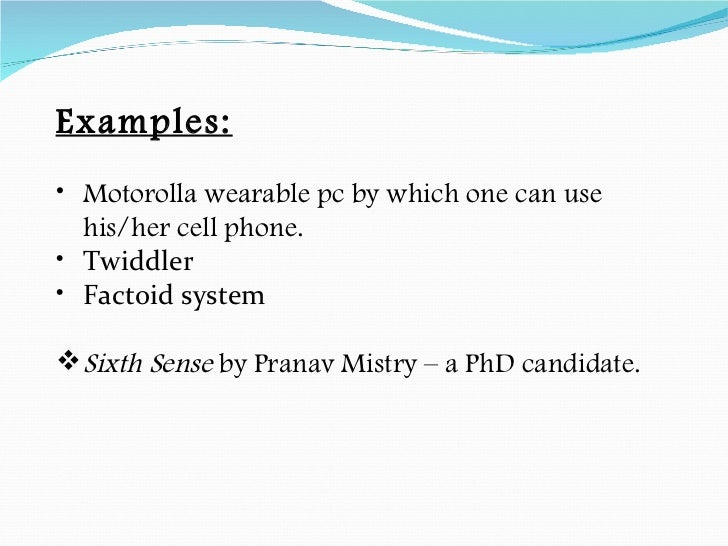 the features of the wearable computer A term that refers to computer-powered devices or equipment that can be worn by a user, including clothing, watches, glasses, shoes and similar items wearable computing devices can range.