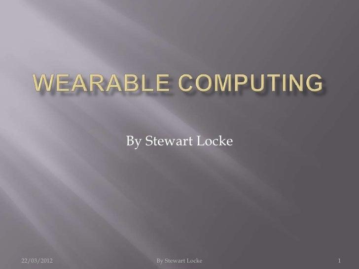 By Stewart Locke22/03/2012       By Stewart Locke   1