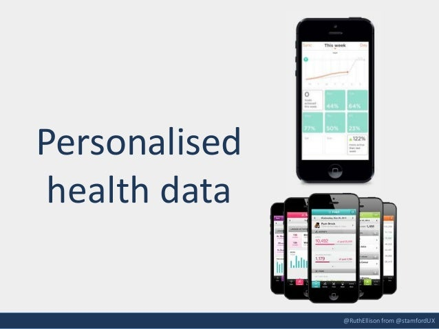 @RuthEllison from @stamfordUX Personalised health data