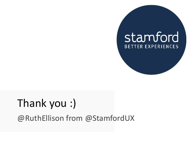 Thank you :) @RuthEllison from @StamfordUX