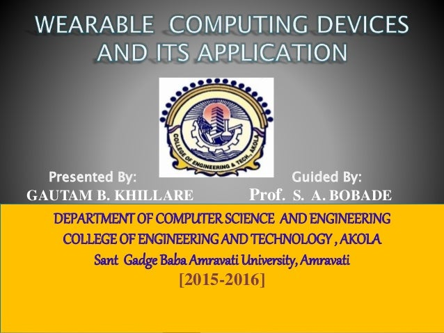 GAUTAM B. KHILLARE Prof. S. A. BOBADE Presented By: Guided By: DEPARTMENTOF COMPUTER SCIENCE ANDENGINEERING COLLEGEOF ENGI...
