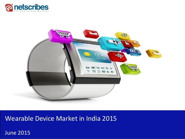 Wearable Device Market in India 2015 June 2015
