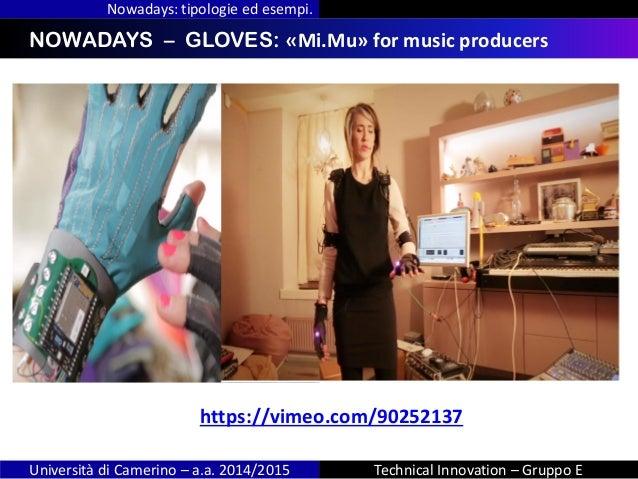INDICENOWADAYS – GLOVES: «Mi.Mu» for music producers Nowadays: tipologie ed esempi. Università di Camerino – a.a. 2014/201...