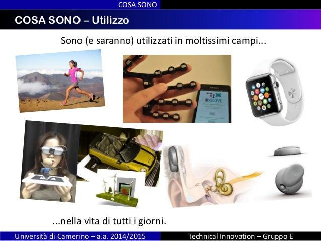 INDICECOSA SONO – Utilizzo COSA SONO Università di Camerino – a.a. 2014/2015 Technical Innovation – Gruppo E Sono (e saran...