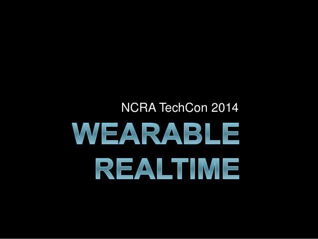 NCRA TechCon 2014