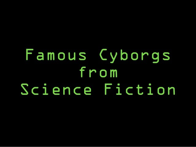 Are wearables turning us into the cyborgs of science fiction? Slide 3