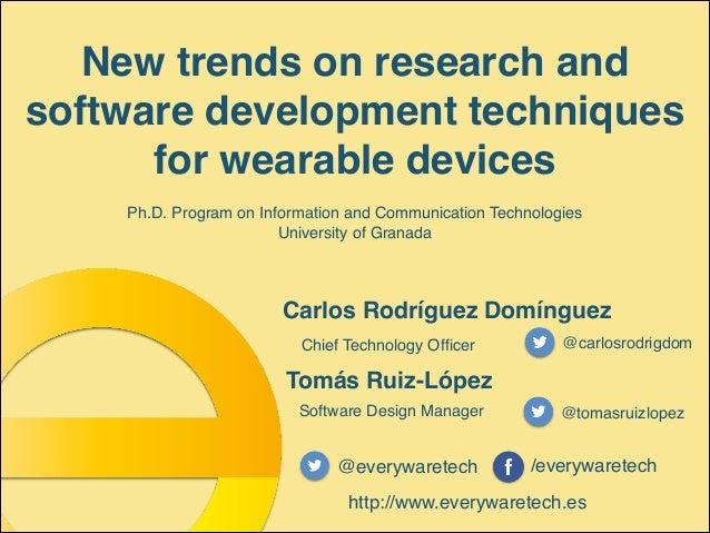 Tomás Ruiz-López Software Design Manager @tomasruizlopez @everywaretech /everywaretech http://www.everywaretech.es Carlos ...