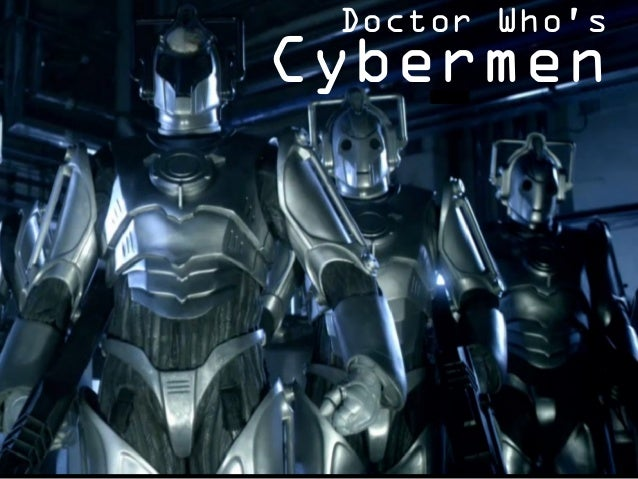 Doctor Who's Cybermen