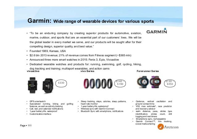 """Page  111 Garmin: Wide range of wearable devices for various sports • """"To be an enduring company by creating superior pro..."""
