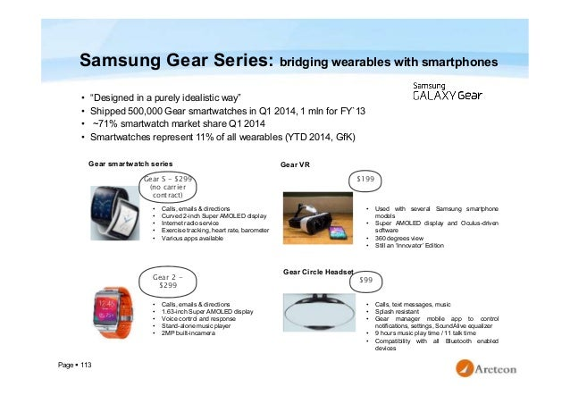 """Page  113 Samsung Gear Series: bridging wearables with smartphones • """"Designed in a purely idealistic way"""" • Shipped 500,..."""