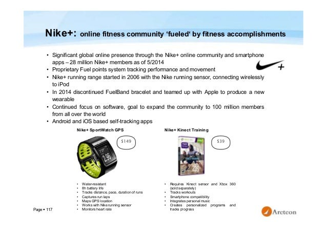 Page  117 Nike+: online fitness community 'fueled' by fitness accomplishments • Significant global online presence throug...