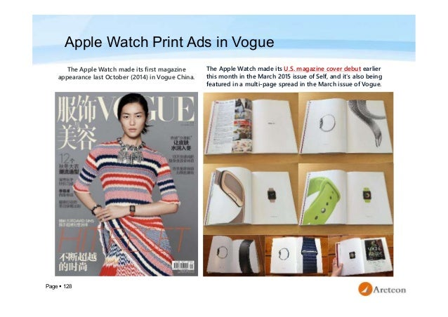 Page  128 Apple Watch Print Ads in Vogue The Apple Watch made its first magazine appearance last October (2014) in Vogue ...
