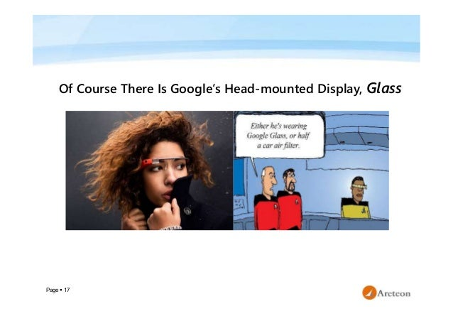 Page  17 Of Course There Is Google's Head-mounted Display, Glass