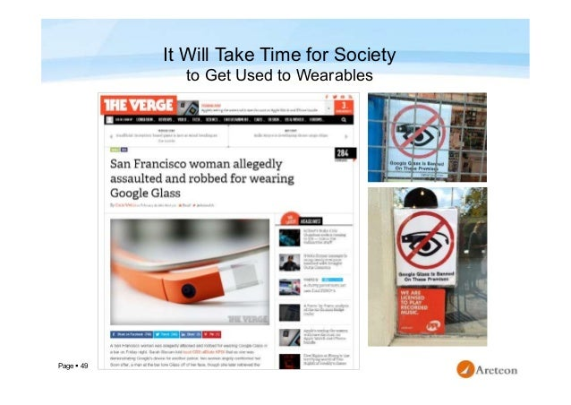 Page  49 It Will Take Time for Society to Get Used to Wearables