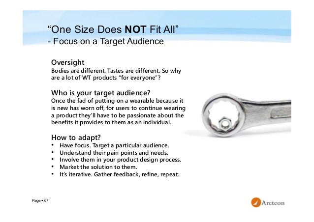 """Page  67 """"One Size Does NOT Fit All"""" - Focus on a Target Audience Oversight Bodies are different. Tastes are different. S..."""