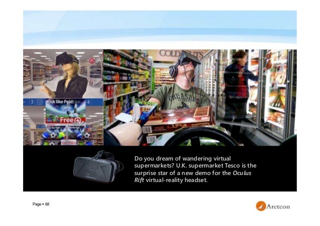 Page  88 Do you dream of wandering virtual supermarkets? U.K. supermarket Tesco is the surprise star of a new demo for th...