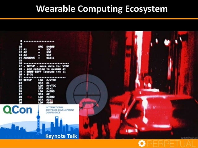 Wearable Computing Ecosystem Keynote Talk