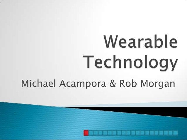 Michael Acampora & Rob Morgan