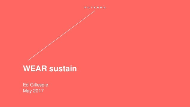 WEAR sustain Ed Gillespie May 2017